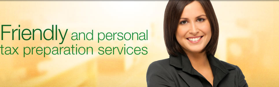 Friendly and personal tax preparation services